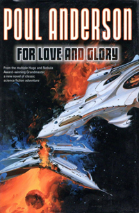 'For Love and Glory' by Poul Anderson